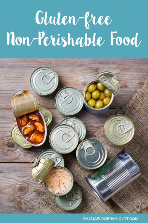Gluten free Non-Perishable Food Items