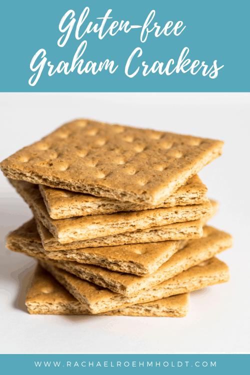 Gluten-free Graham Crackers