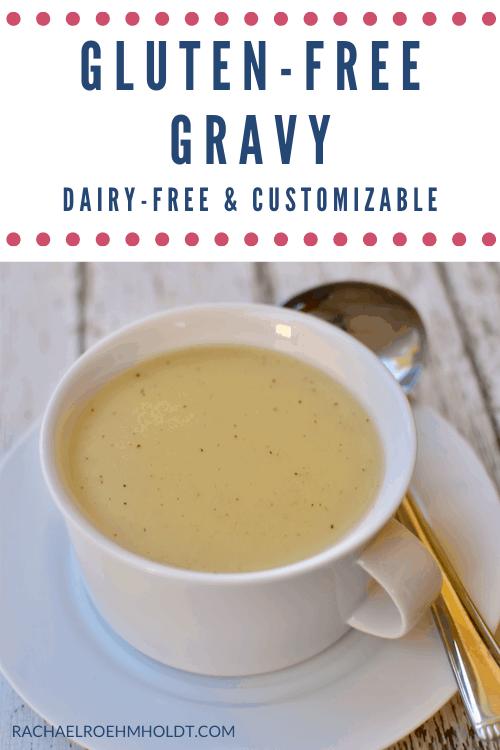 Gluten-free Gravy - dairy-free