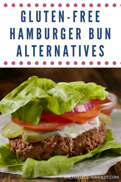 Gluten-free Hamburger Bun Alternatives
