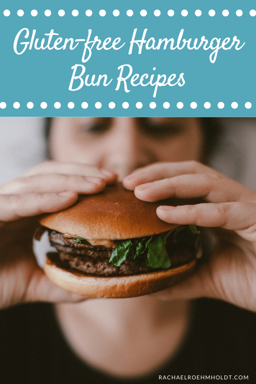 Gluten-free Hamburger Bun Recipes