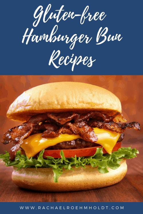 Gluten-free Hamburger Bun Recipes