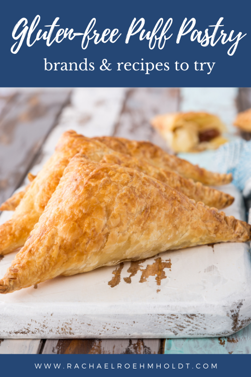 Gluten-free Puff Pastry: brands and recipes