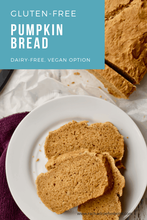 Gluten-free Pumpkin Bread (dairy-free, vegan option)