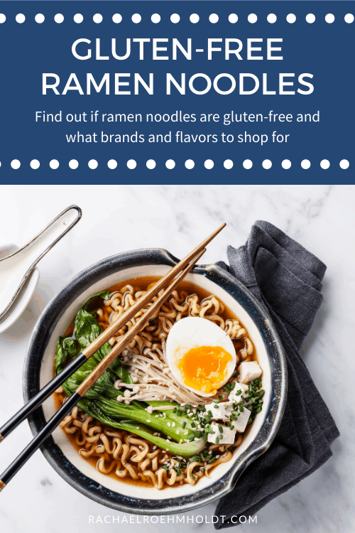 Gluten free Ramen Noodles: find out if ramen noodles are gluten free and what brands and flavors to shop for