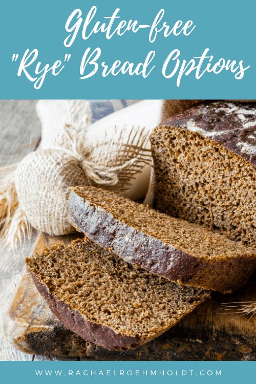 Gluten-free Rye Bread Options