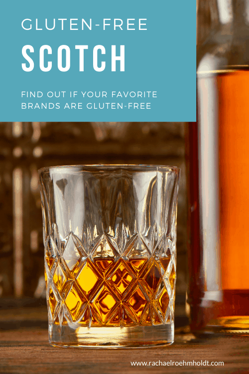 Gluten-free Scotch: find out if your favorite brands are gluten-free