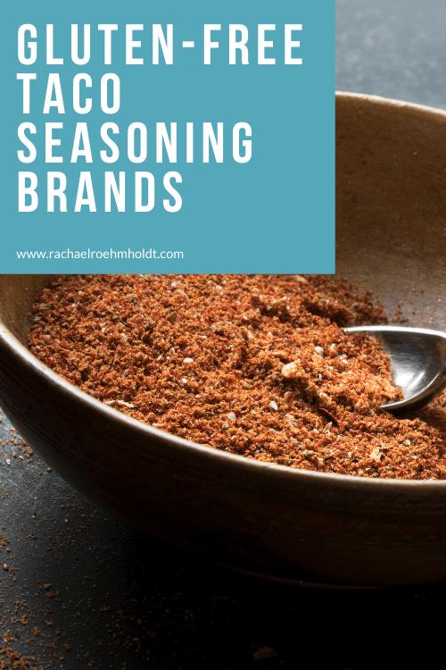 Gluten-free Taco Seasoning Brands: find a brand for your gluten-free diet