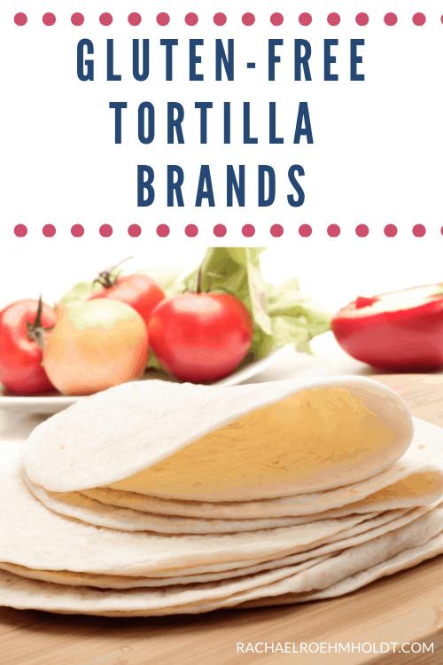 Gluten free Tortilla Brands