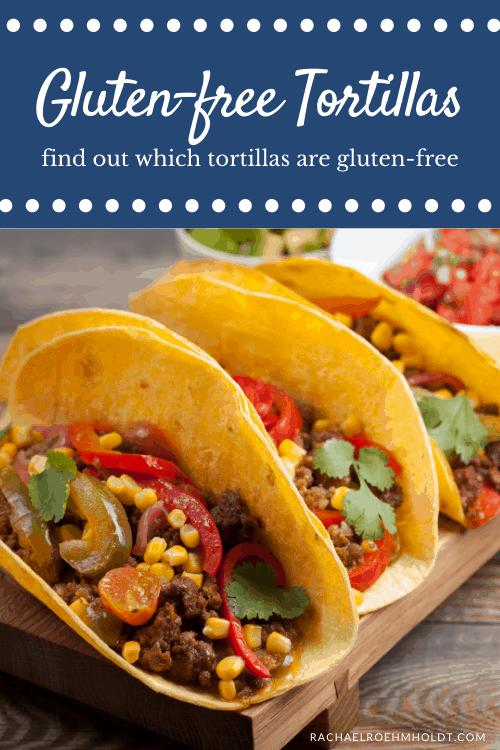Gluten-free Tortillas