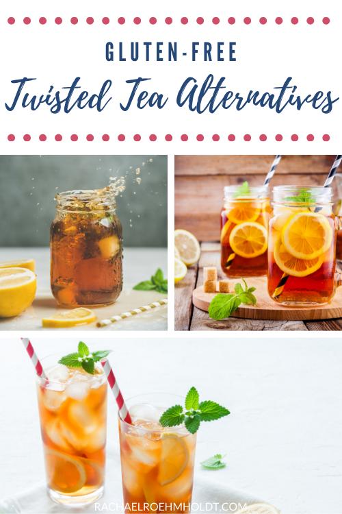 Gluten-free Twisted Tea Alternatives