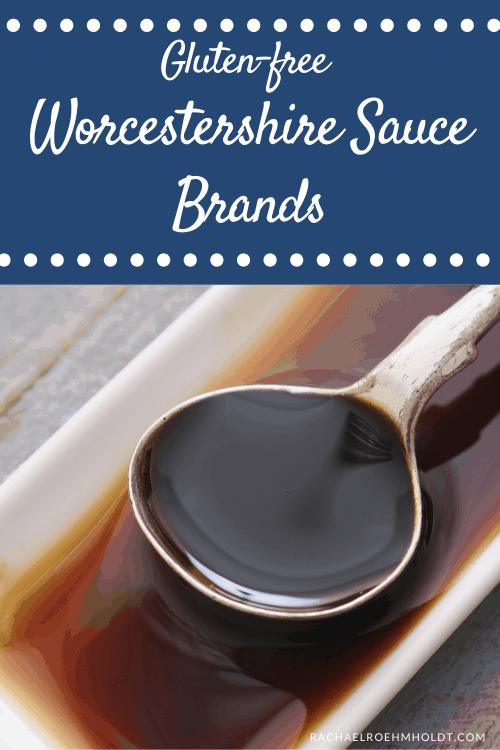 Gluten free Worcestershire Sauce Brands