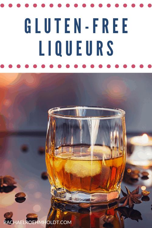 Gluten free Liqueurs