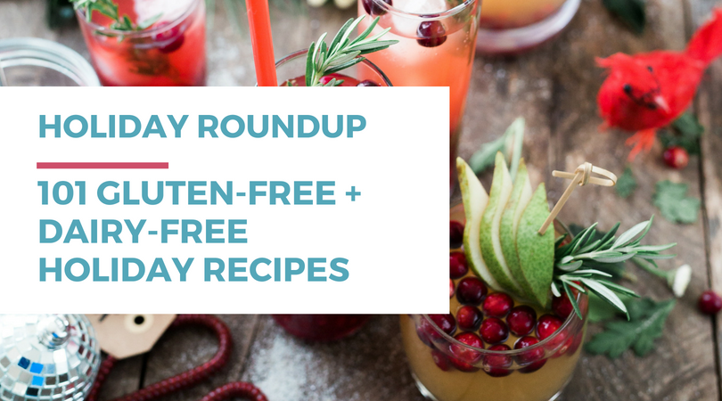 101 Gluten-free Dairy-free Holiday Recipes