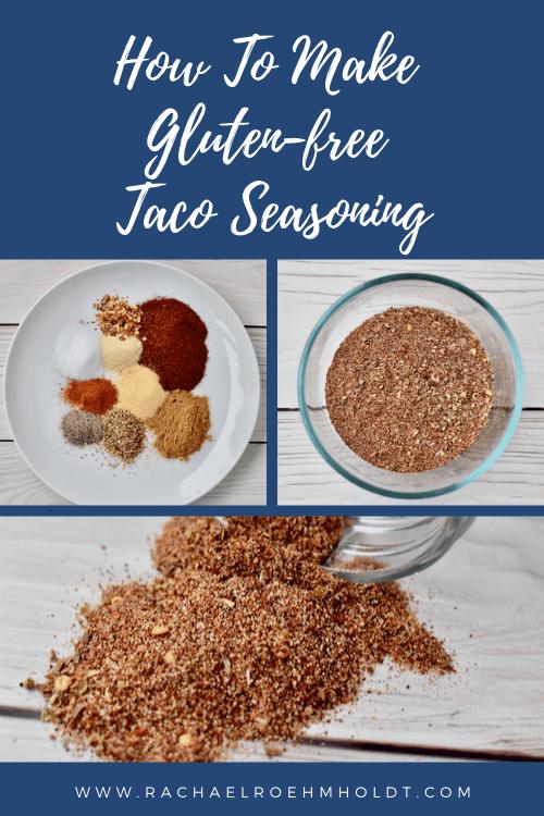 How To Make Gluten-free Taco Seasoning