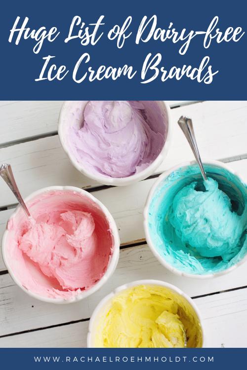 Huge List of Dairy-free Ice Cream Brands