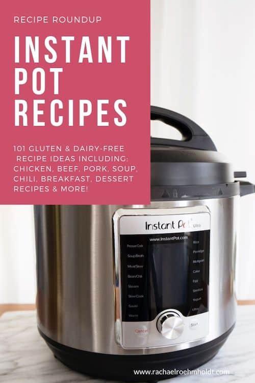 Instant Pot Recipes: 101 gluten-free dairy-free instant pot recipes