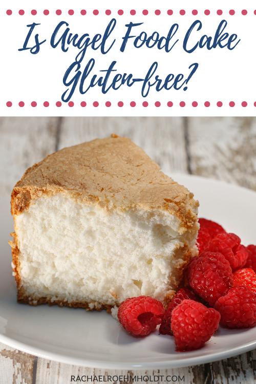 Is Angel Food Cake Gluten-free?