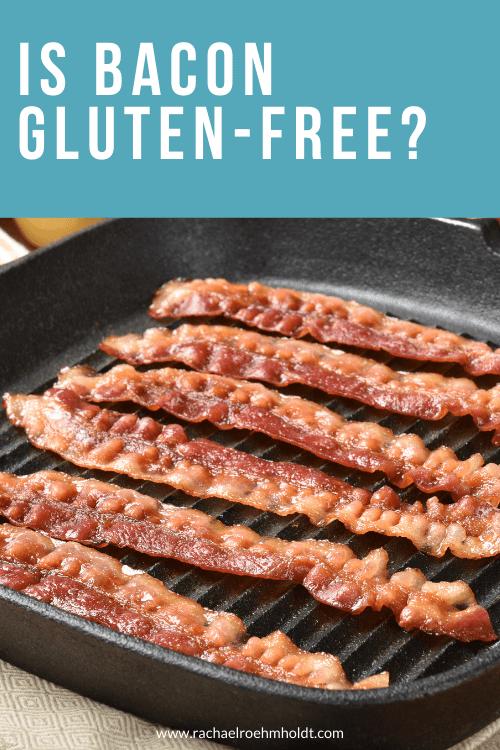 Is Bacon Gluten-free?