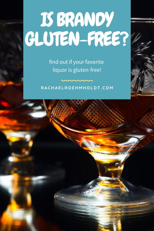Is Brandy Gluten-free?