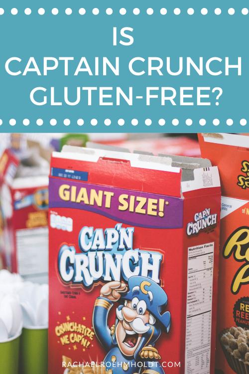 Is Captain Crunch Gluten-free?