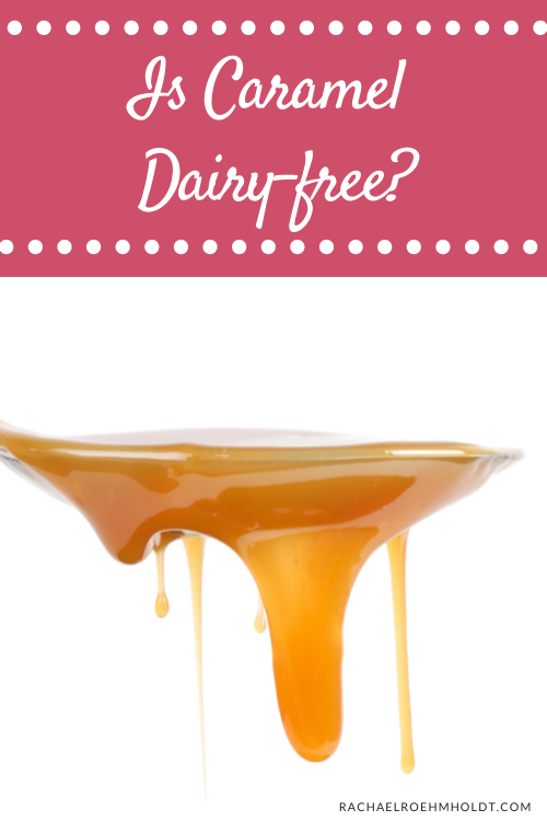 Is Caramel Dairy free?