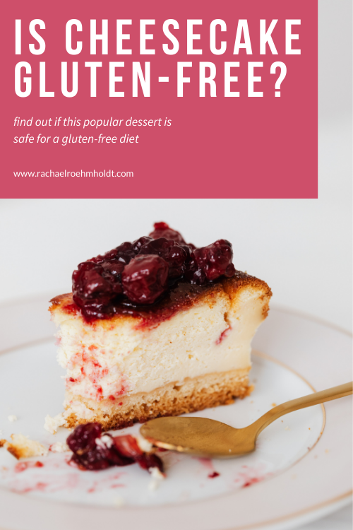 Is Cheesecake Gluten-free?