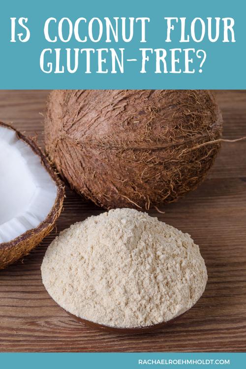 Is Coconut Flour Gluten-free?