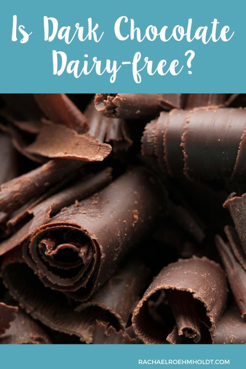 Is Dark Chocolate Dairy-free?