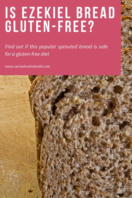 Is Ezekiel Bread Gluten-free?