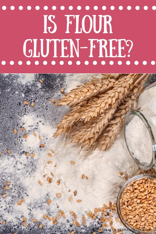 Is Flour Gluten-free?
