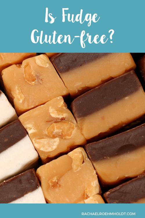 Is Fudge Gluten-free?