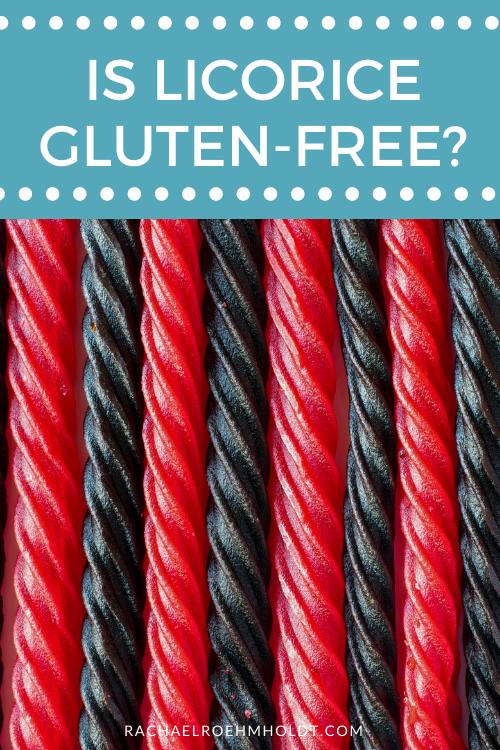 Is Licorice Gluten-free