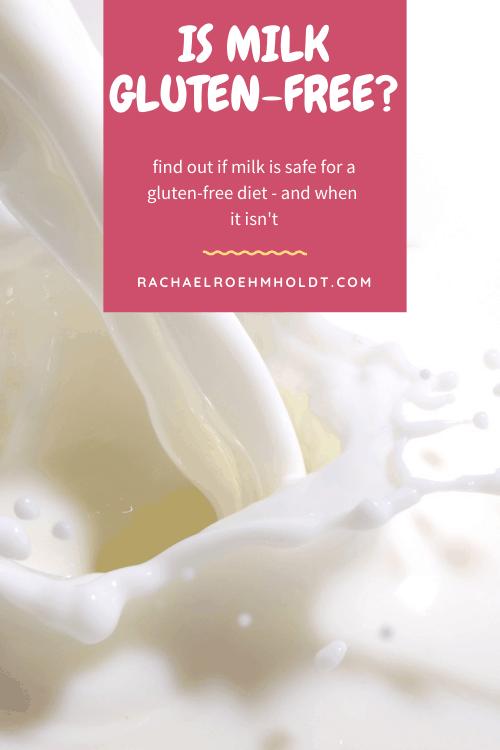 Is Milk Gluten-free