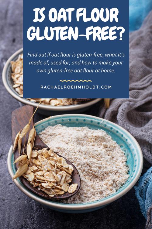 Is Oat Flour Gluten free?