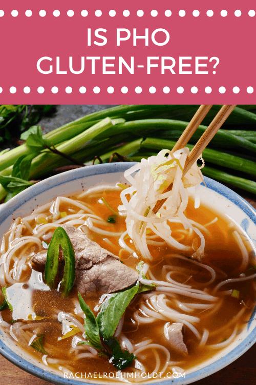 Is Pho Gluten-free?