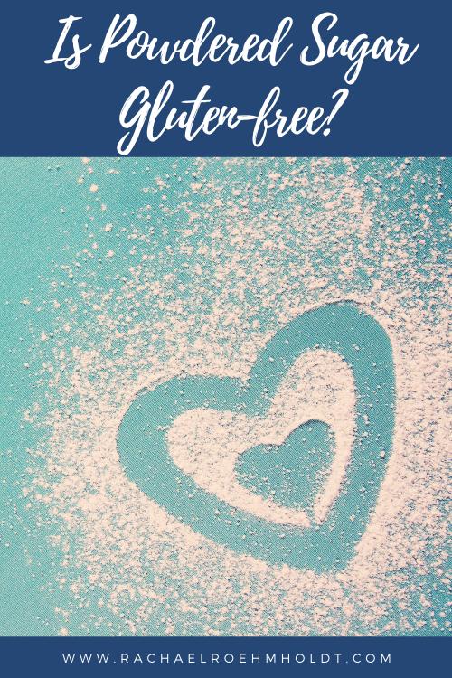 Is Powdered Sugar Gluten free?