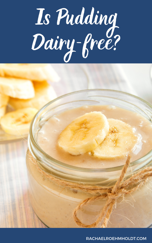 Is Pudding Dairy free?
