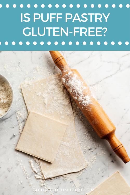 Is Puff Pastry Gluten free?