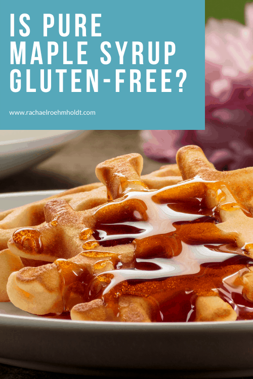 Is Pure Maple Syrup Gluten free?