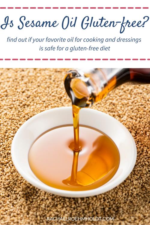 Is Sesame Oil Gluten free
