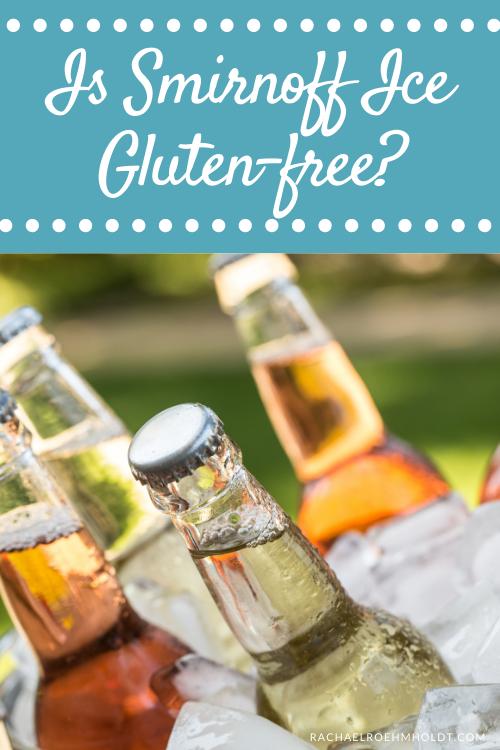 Is Smirnoff Ice Gluten-free