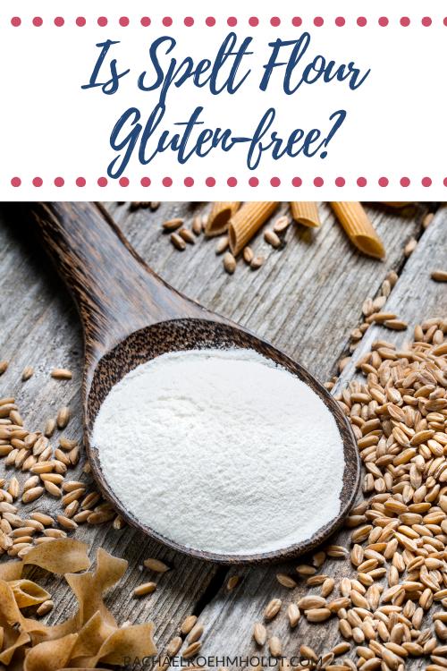 Is Spelt Flour Gluten-free?
