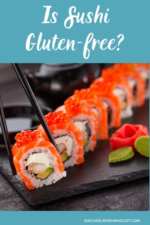 Is Sushi Gluten-free?