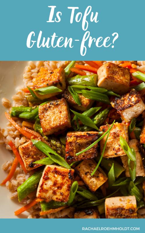 Is Tofu Gluten free