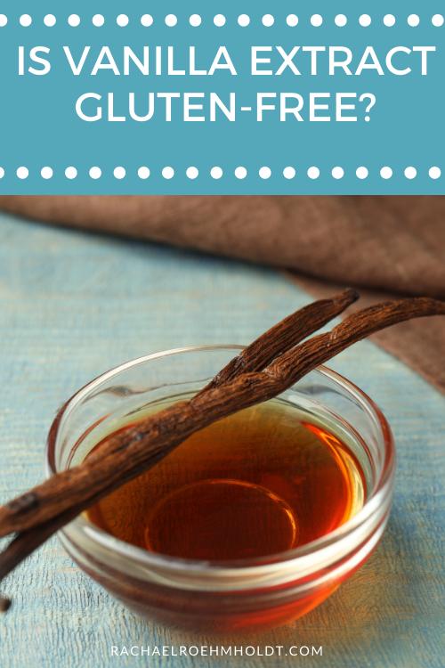 Is Vanilla Extract Gluten free?