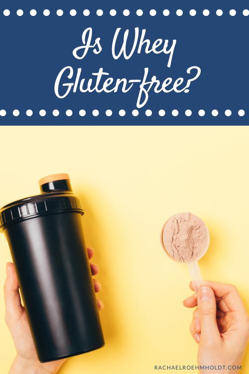 Is Whey Gluten free?