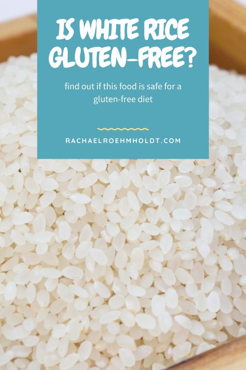 Is White Rice Gluten-free?