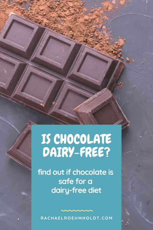 Is chocolate dairy free: Find out if chocolate is safe for a dairy-free diet