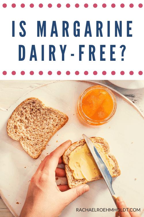 Is Margarine Dairy free